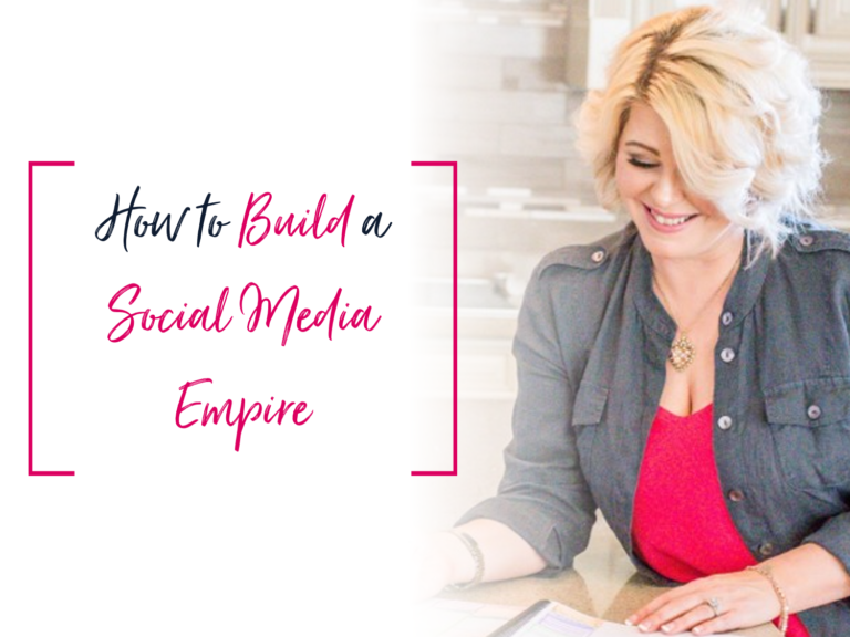 Build A Social Media Empire